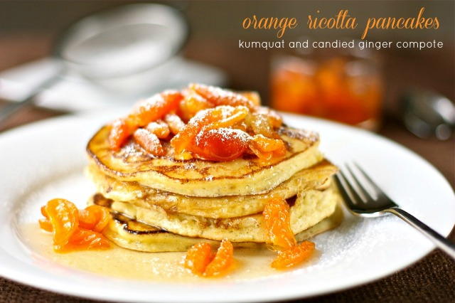 Orange Ricotta Pancakes with Kumquat and Candied Ginger Compote