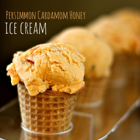 persimmon cardamom honey ice cream