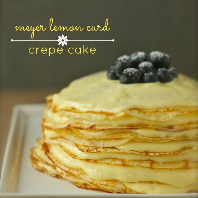 commemorating year two: meyer lemon curd crepe cake ...