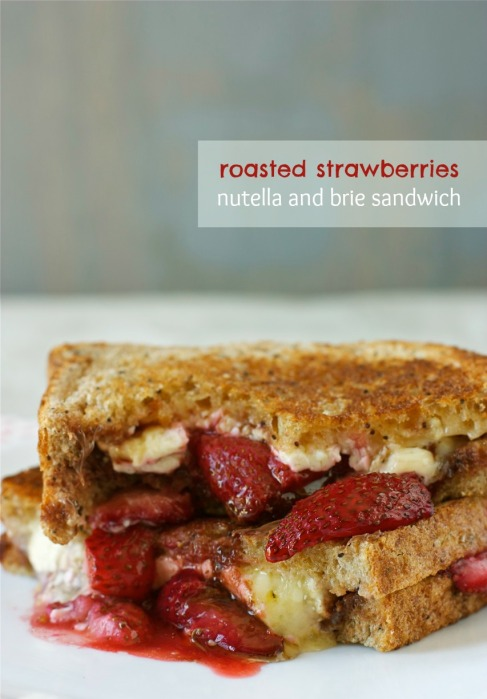 Roasted Strawberries, Nutella, and Brie Sandwich