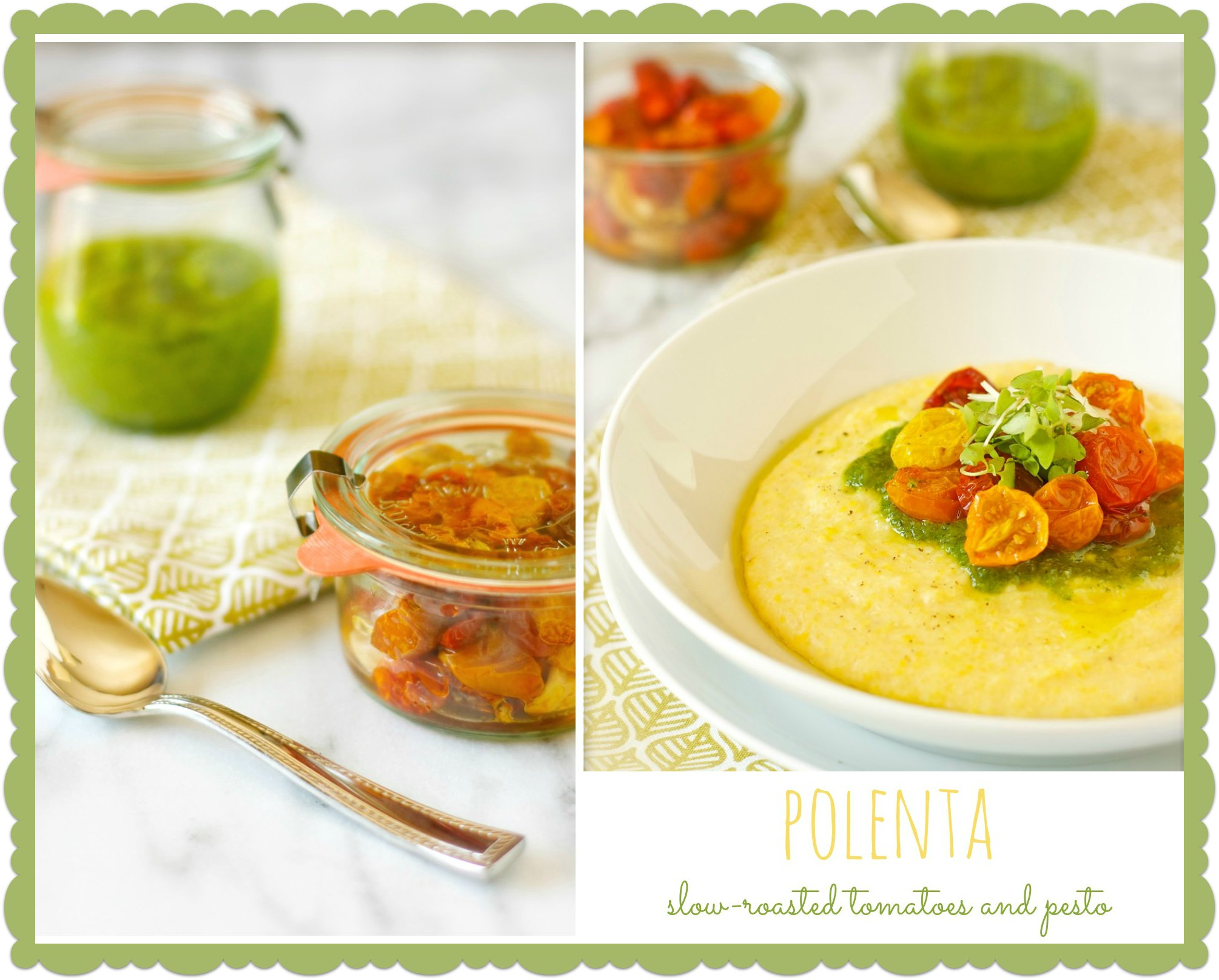 Polenta with Slow-Roasted Cherry Tomatoes and Pesto | daisysworld.net